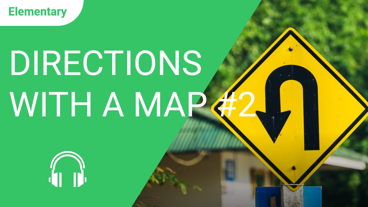 Directions with a Map #2