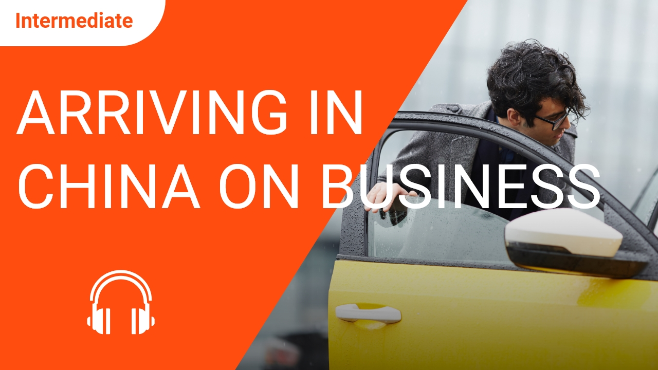 Arriving in China on Business