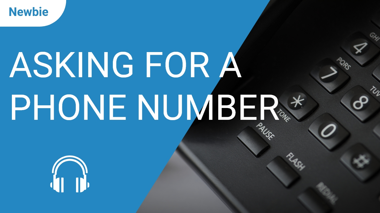 Asking for a Phone Number