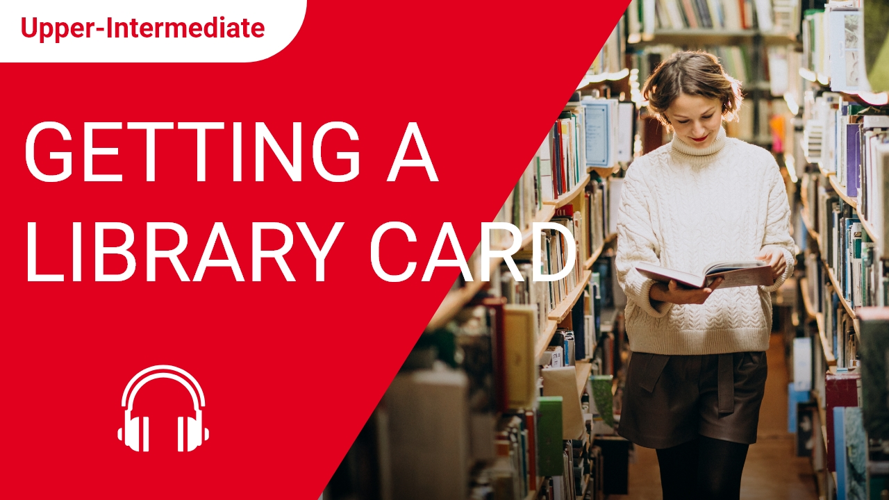 Getting a Library Card