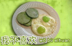 Chinese Green Eggs and Ham