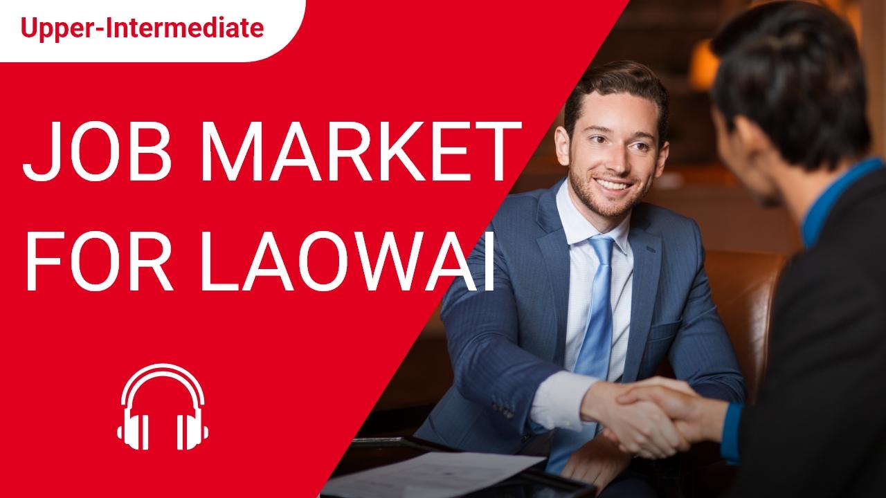 Job Market for Laowai