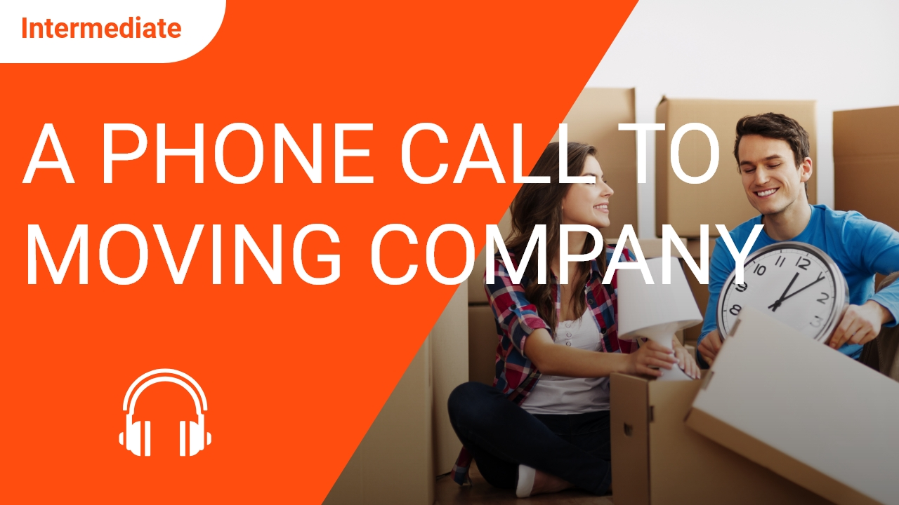 A Phone Call to the Moving Company