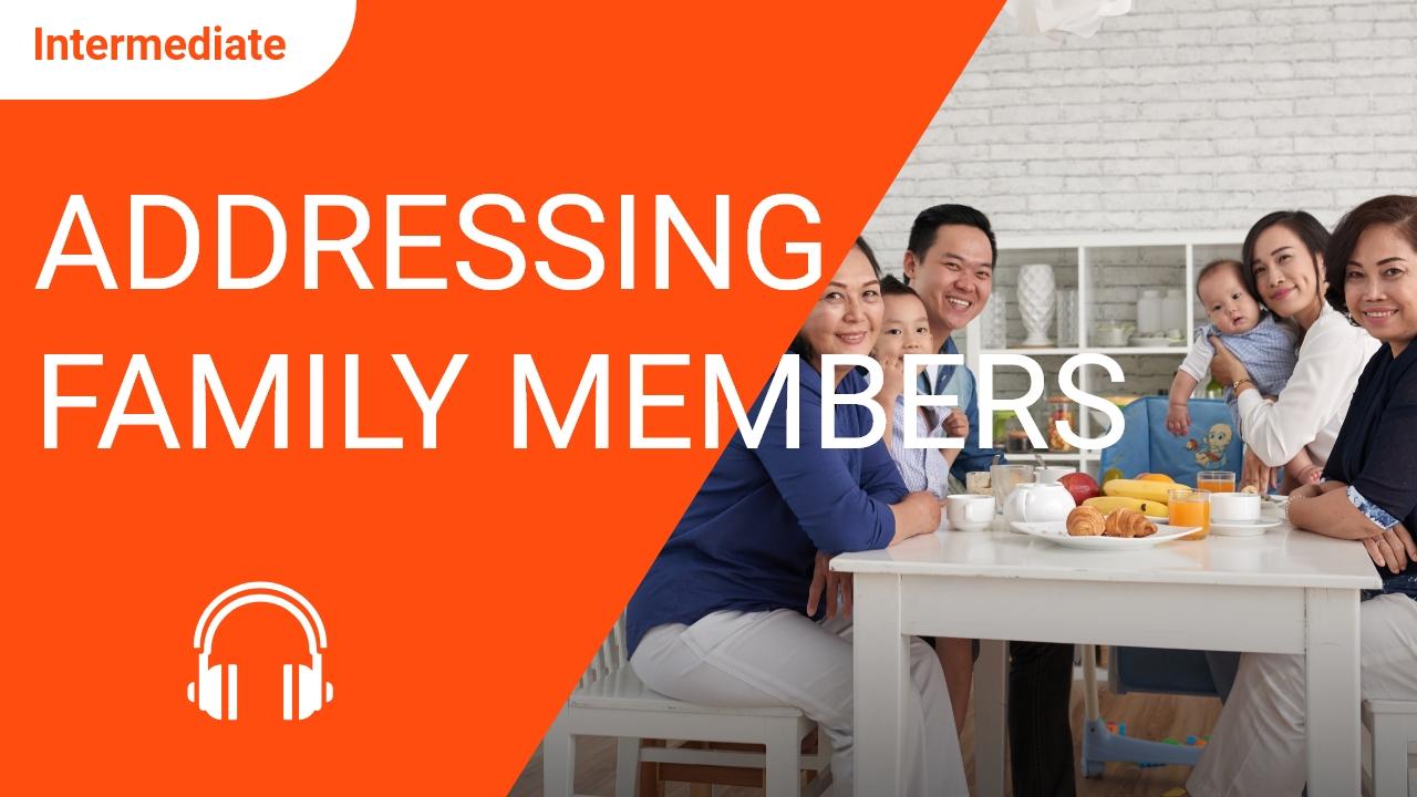 Addressing Family Members