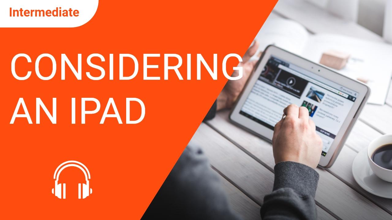 Considering an iPad