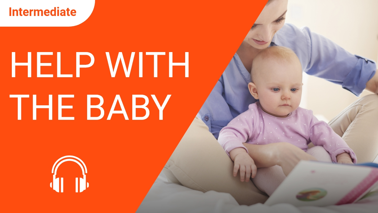 Help with the Baby