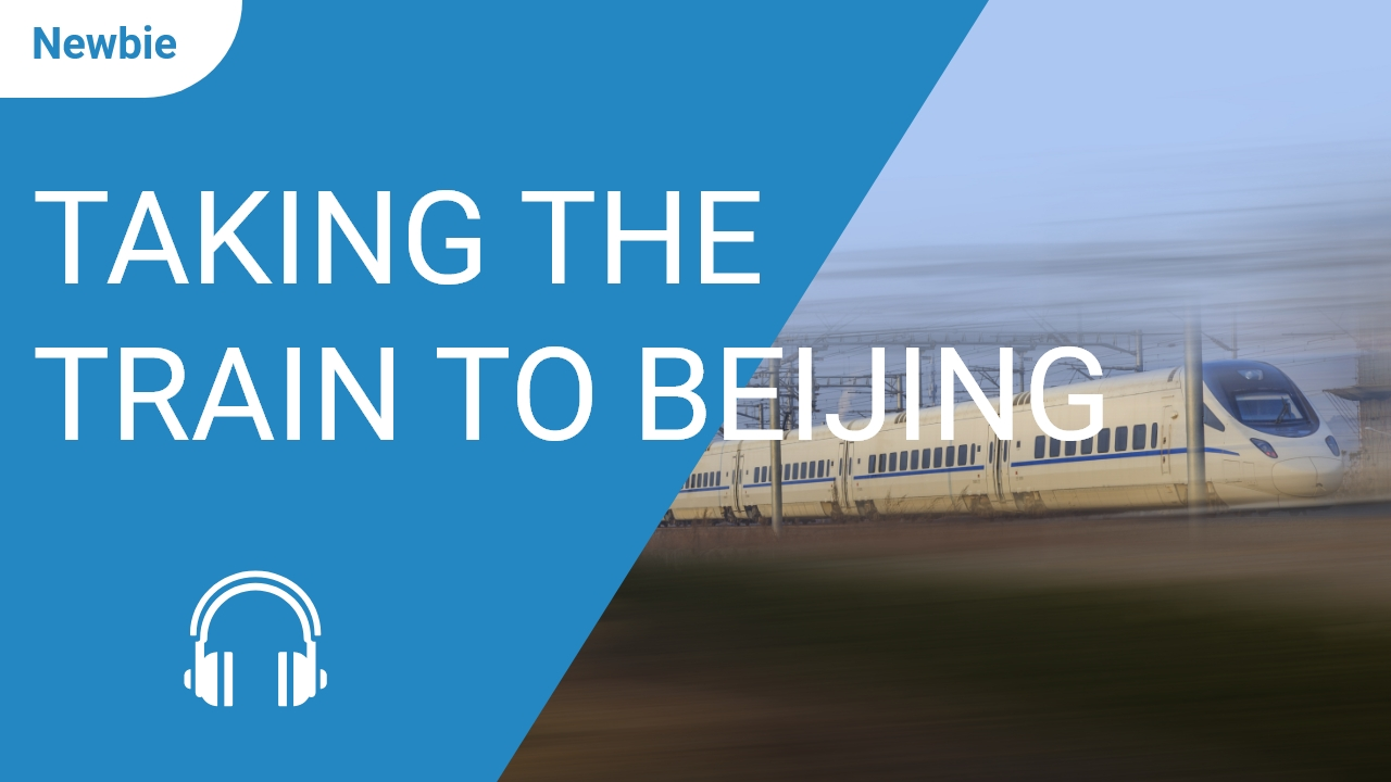 Taking the Train to Beijing