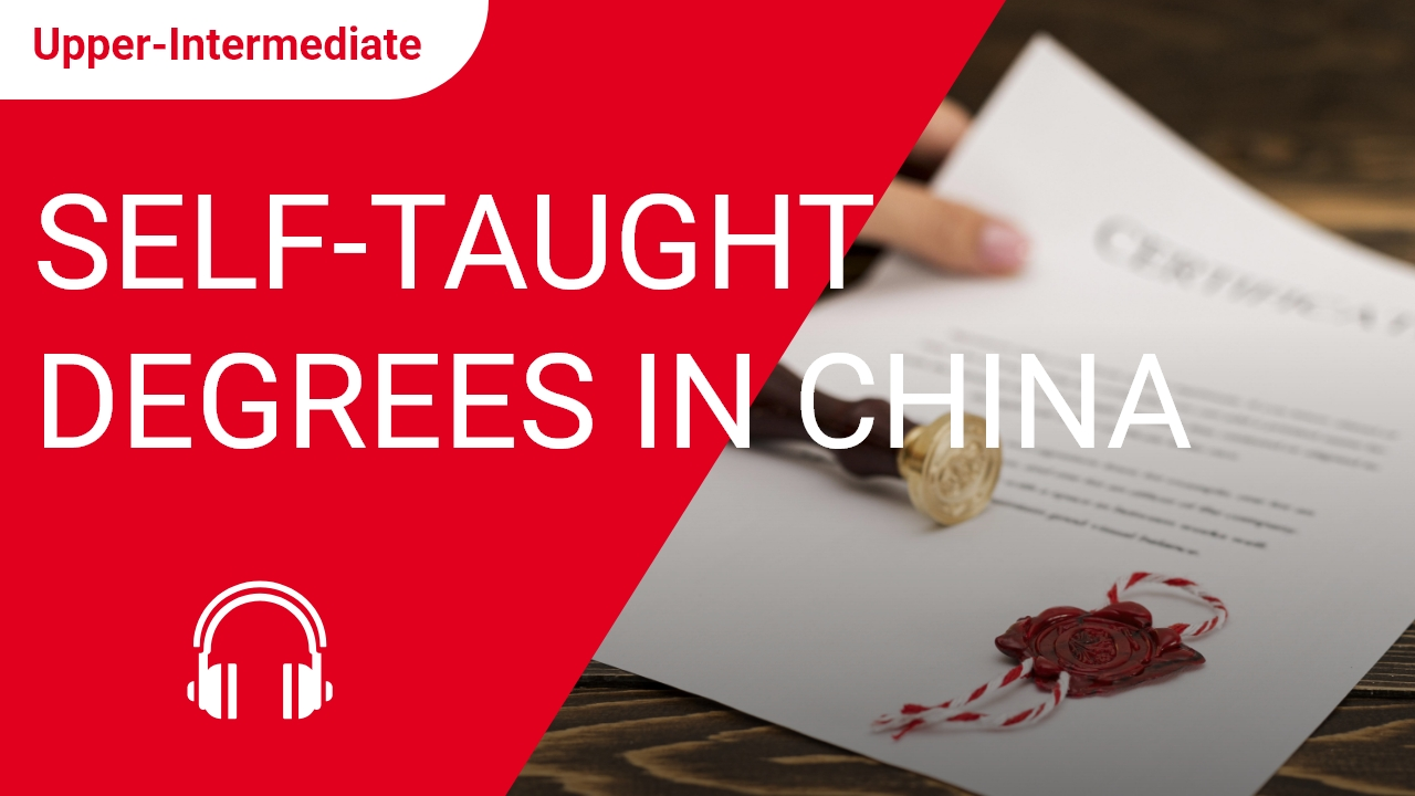 Self-Taught Degrees in China