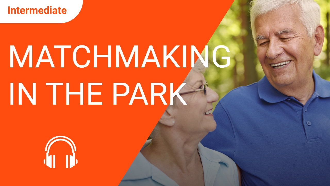 Matchmaking in the Park