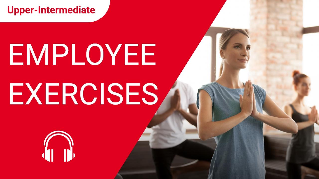 Employee Exercises
