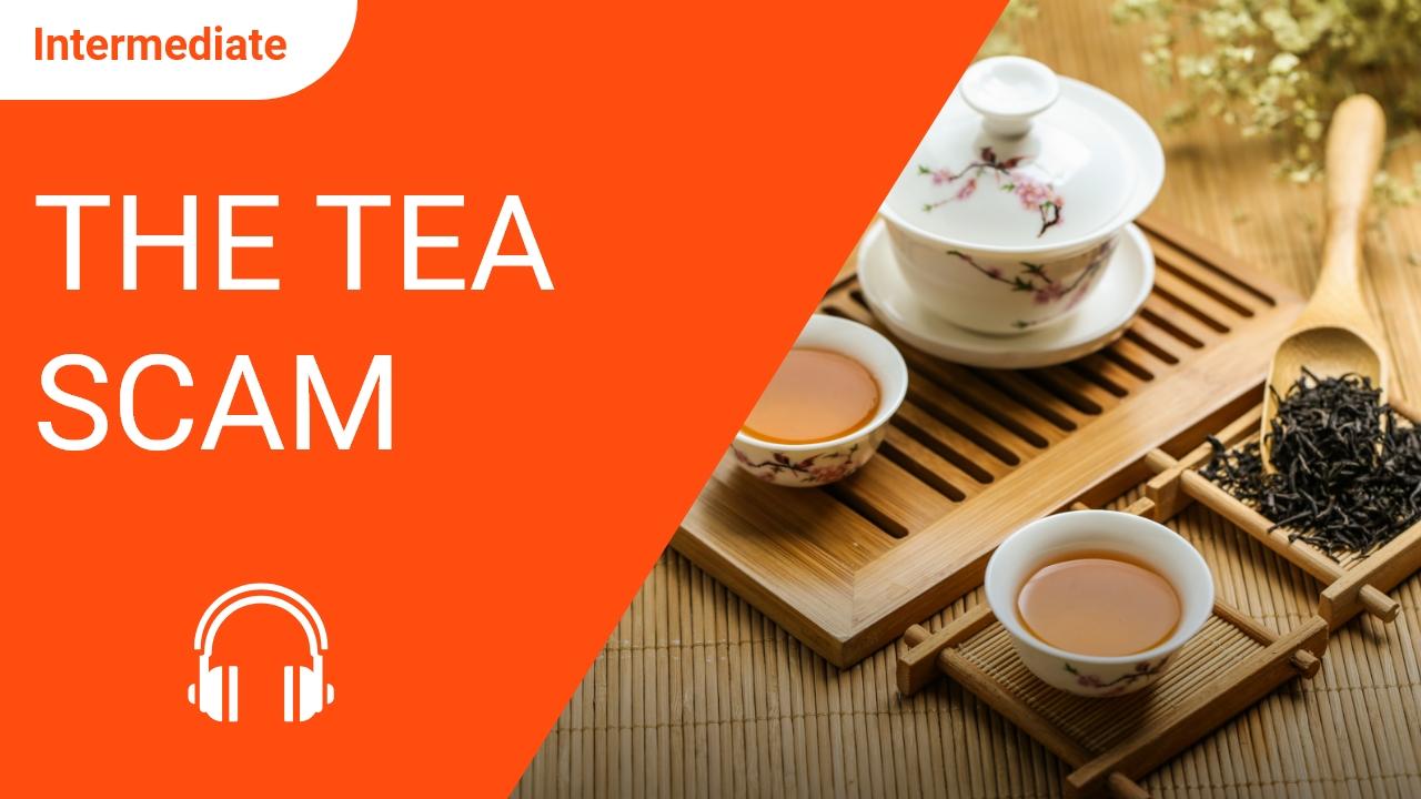 The Tea Scam