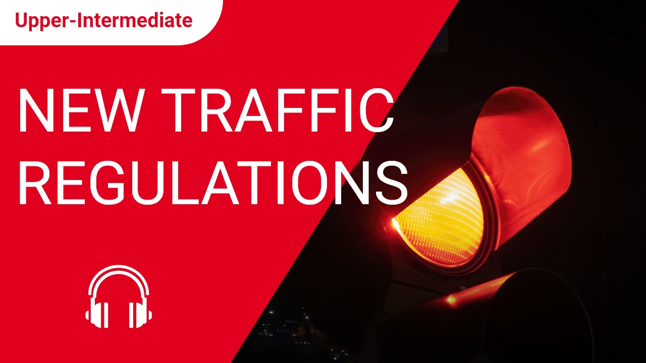 New Traffic Regulations