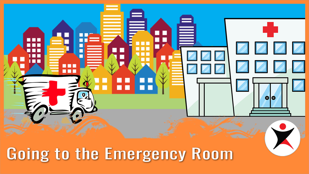 Go to the Emergency Room 去看急诊