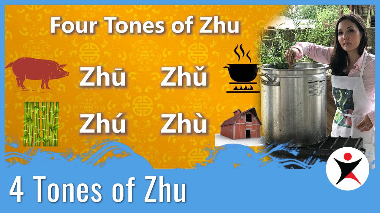 4 Tones of Zhu