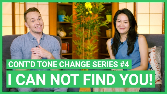 Continued Tone Change Series #4 - I Can't Find You!